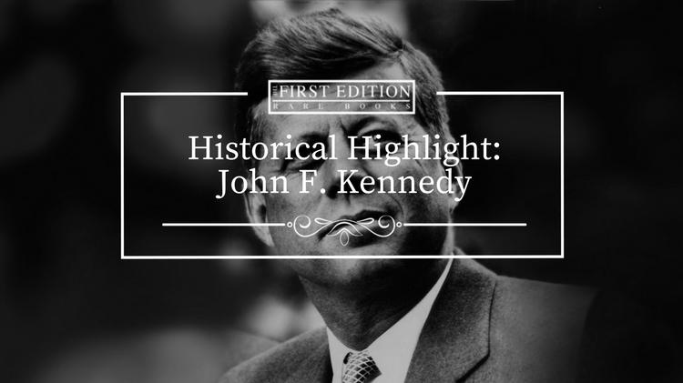 Historical Highlight - John F. Kennedy