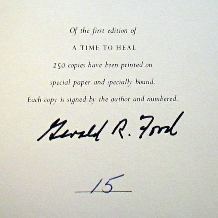 A Time To Heal   Gerald R. Ford   signed, numbered