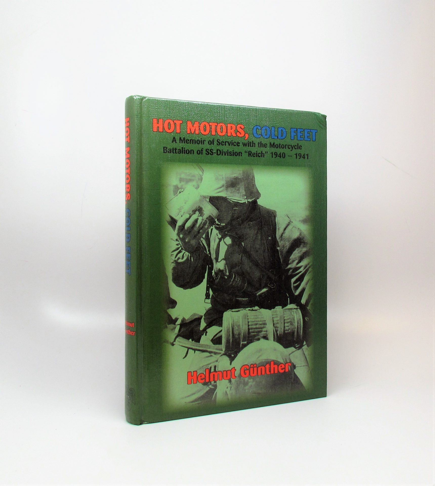 A Soldier of the Reich An Autobiography