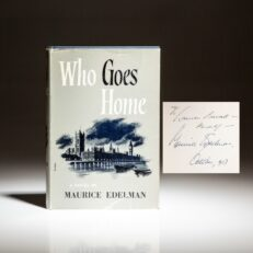 First edition of Who Goes Home by Maurice Edelman, inscribed to Mrs. Lauren Bacall