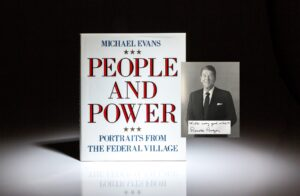 People and Power by Michael Evans, signed by President Ronald Reagan, Vice President George Bush, First Lady Barbara Bush, and numerous other members of the Reagan administration.
