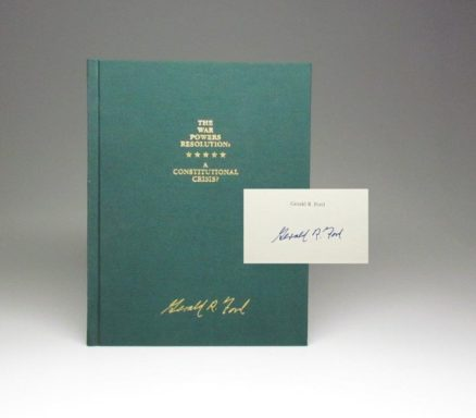 Limited edition of The War Powers Resolution: A Constitutional Crisis, signed by President Gerald R. Ford.