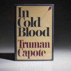 First edition of In Cold Blood by Truman Capote in dust jacket. A Fine Copy.