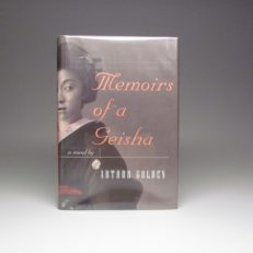 First edition of the Memoirs Of A Geisha by Arthur Golden.