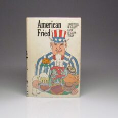 First edition of American Fried by Calvin Trillin.