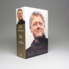 Mi Vida by President Bill Clinton.