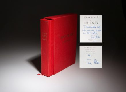 An inscribed association copy of A Journey by Tony Blair, from the limited edition collection.