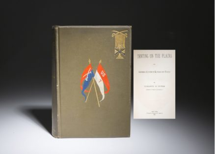A first edition of Tenting on the Plains or General Custer in Kansas and Texas by Elizabeth Custer.
