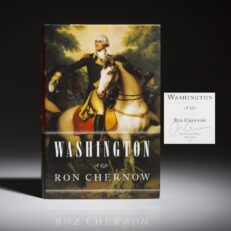 First edition of Washington: A Life, signed by Ron Chernow.