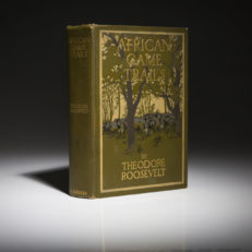 An Excellent copy of African Game Trails, by Theodore Roosevelt.