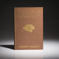Outdoor Pastimes of an American Hunter by Theodore Roosevelt. A fine first edition copy.