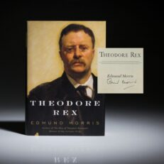 Theodore Rex by Edmund Morris, signed first edition, first printing.