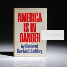 America is in Danger by Curtis LeMay, signed first edition.