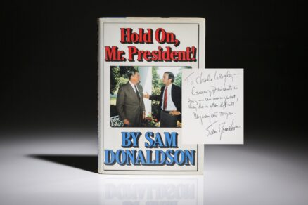 Hold On Mr President, first edition, signed by Sam Donaldson.