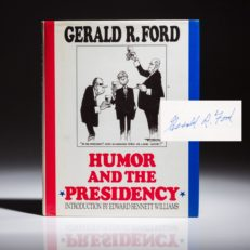 Humor and the Presidency by Gerald Ford, signed first edition.