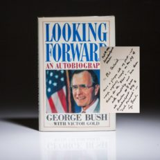 Looking Forward signed by President George Bush. First edition, inscribed to close friend and fishing partner Bob Boilard of Maine. First edition, first printing.