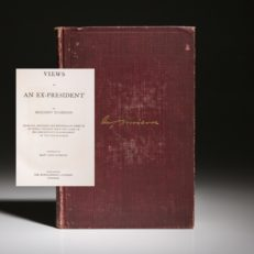 Views of an Ex-President by Benjamin Harrison, first edition.