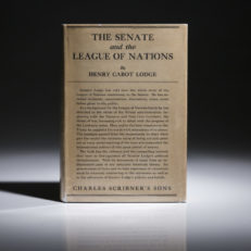 First edition of The Senate and The League of Nations by Henry Cabot Lodge, first edition in scarce dust jacket.
