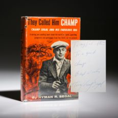 They called him Champ by Hyman Segal, inscribed to Stan Musial.