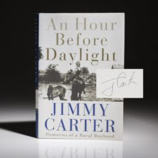 An Hour Before Daylight, first edition, first printing, signed by President Jimmy Carter.