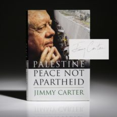 Palestine Peace Not Apartheid by President Jimmy Carter. Signed first edition, first printing.