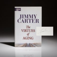The Virtues of Aging by President Jimmy Carter, signed first edition copy.