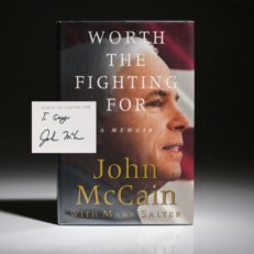 Worth the fighting for by John McCain, first edition, first printing, signed by Senator John McCain