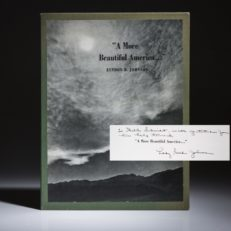 The President Speaks, A More Beautiful America, signed by Lady Bird Johnson.