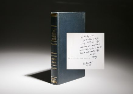 Robet Kennedy to Seek A Newer World, signed by Robert F. Kennedy to Alice Roosevelt Longworth. Signed limited edition.