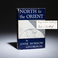 North to the Orient by Anne Morrow Lindbergh. Signed by Charles Lindbergh.