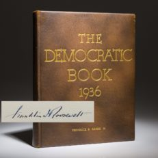 The Democratic Book, signed by President Franklin Roosevelt. Signed limited edition.