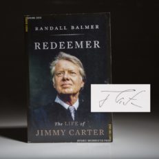 Redeemer The Life of Jimmy Carter. Signed copy.