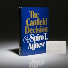 First edition of The Canfield Decision by Vice President Spiro Agnew. Inscribed to Nancy Sinatra.