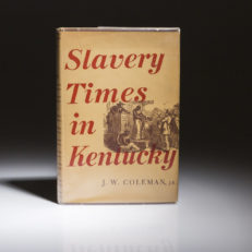 Slavery Times in Kentucky by Winston Coleman.