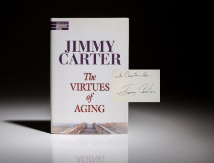 The Virtues of Aging by Jimmy Carter. A first edition, first printing, signed by President Carter.
