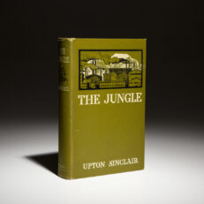 The Jungle by Upton Sinclair. First edition, first printing.