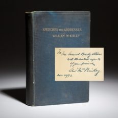 Speeches and Addresses of President William McKinley, signed and inscribed first edition copy.