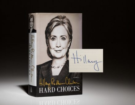 Signed first edition of Hard Choices by Secretary of State Hillary Clinton.