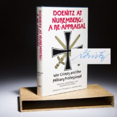 The limited edition of Doenitz at Nuremberg: A Reappraisal, signed by Karl Doenitz on the limitation page.