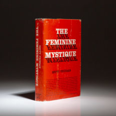 A scarce first edition, first printing of The Feminine Mystique in second issue dust jacket.