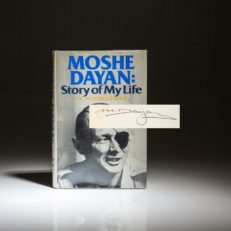 Signed first edition of Moshe Dayan: Story Of My Life, the autobiography of the Israeli Defense Minister