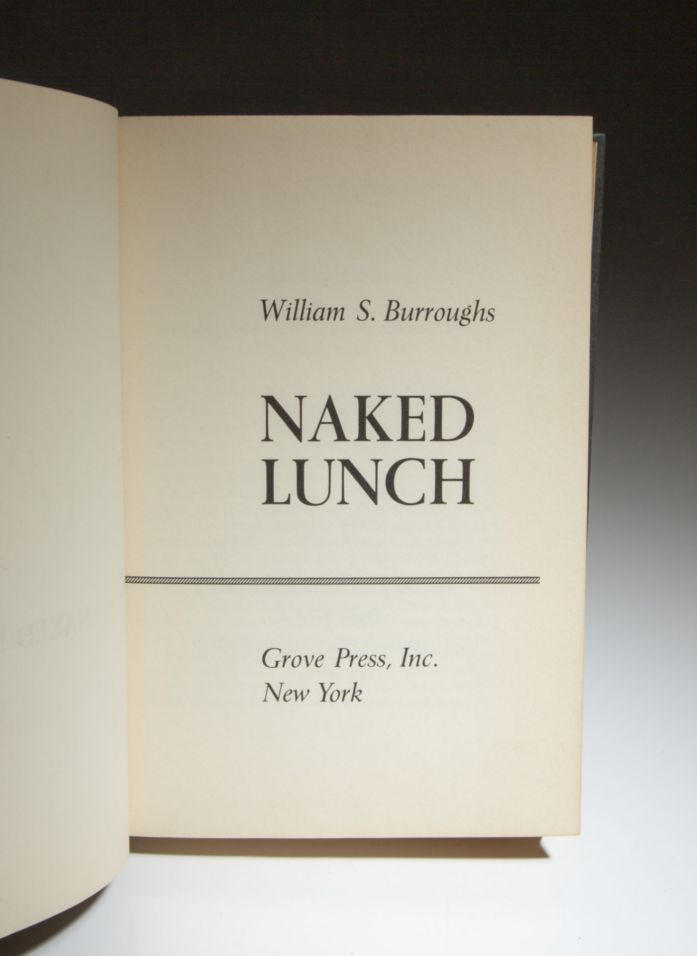 William S. Burroughs. Naked Lunch. New York: [1959]. First