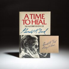 A first edition, first printing of A Time to Heal, signed by President Gerald R. Ford and first lady, Betty Ford.