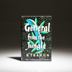 First edition of General From The Jungle by B. Traven