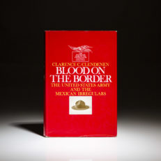 First printing of Blood on the Border by Clarence Clendenen