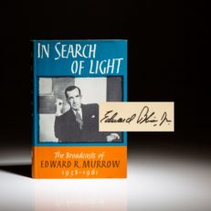 First printing of In Search of Light: The Broadcasts of Edward R. Murrow, signed by Edward Bliss Jr.