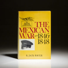 First printing of The Mexican War by K. Jack Bauer, in dust jacket.