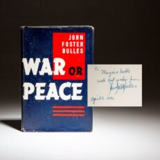 Signed first edition of War Or Peace by John Foster Dulles