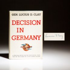 Signed first edition of Decision In Germany by General Lucius D. Clay.