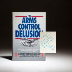 Signed first edition of The Arms Control Delusion by Senator Malcolm Wallop, inscribed to William Safire